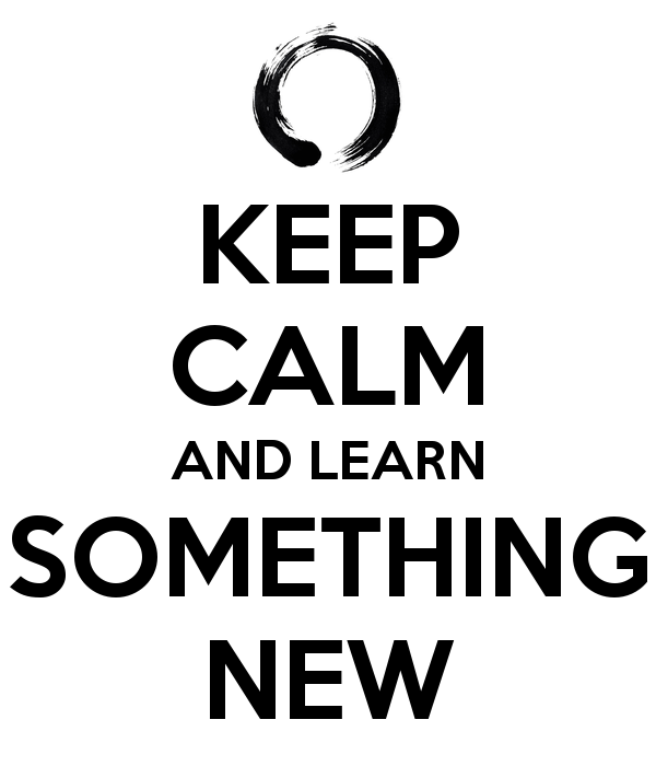 keep calm and learn